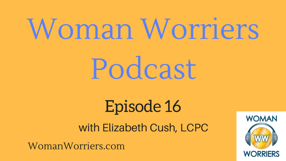 Woman Worriers Podcast 16.png