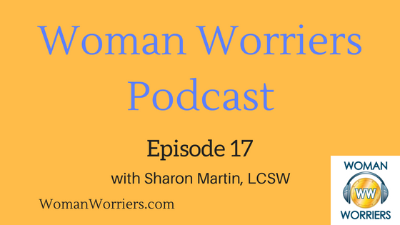Woman Worriers Podcast 17.png