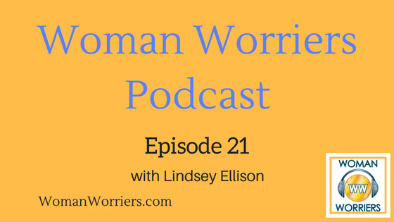 Woman Worriers Podcast 21.png