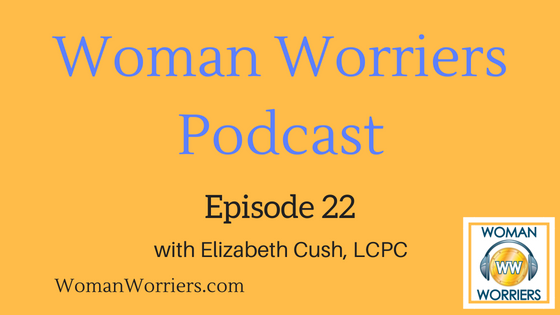 Woman Worriers Podcast 22.png