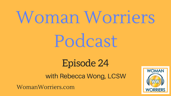 Woman Worriers Podcast 24.png