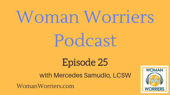 Woman Worriers Podcast 25.png