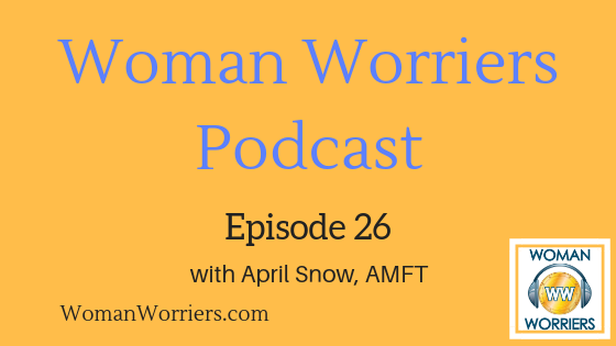 Woman Worriers Podcast 26.png