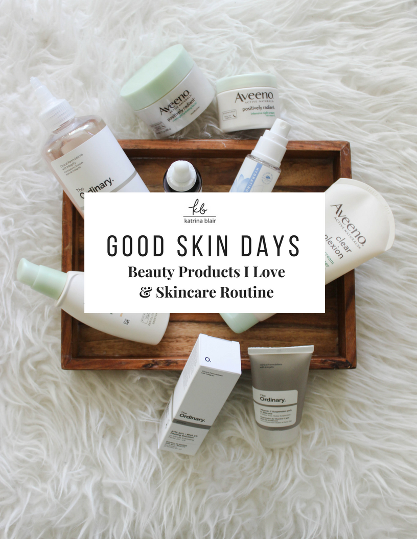 Good Skin Days _ My Favorite Beauty Products.png