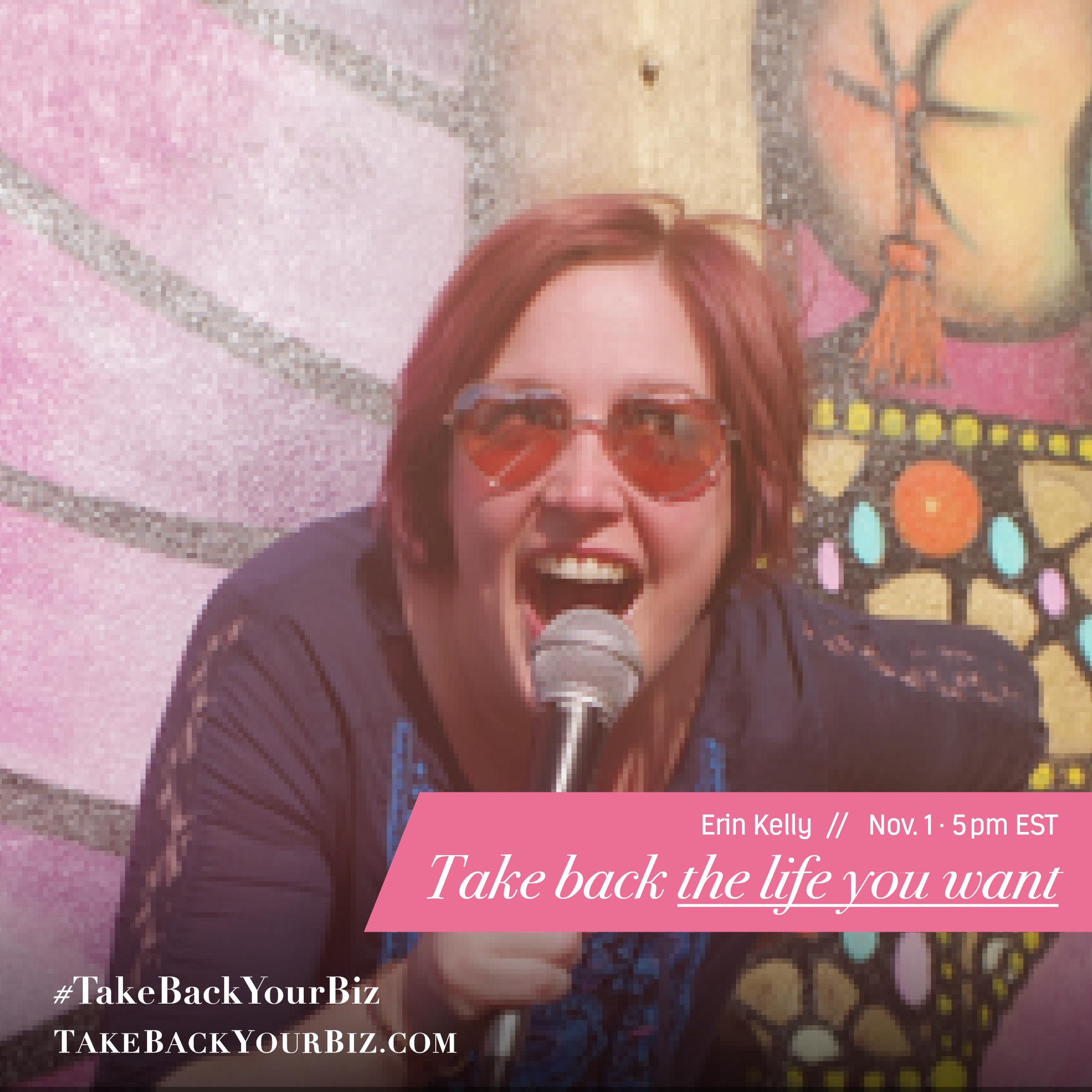 Take-Back-Your-Biz-Speakers-Erin-Kelly-Member-Vault
