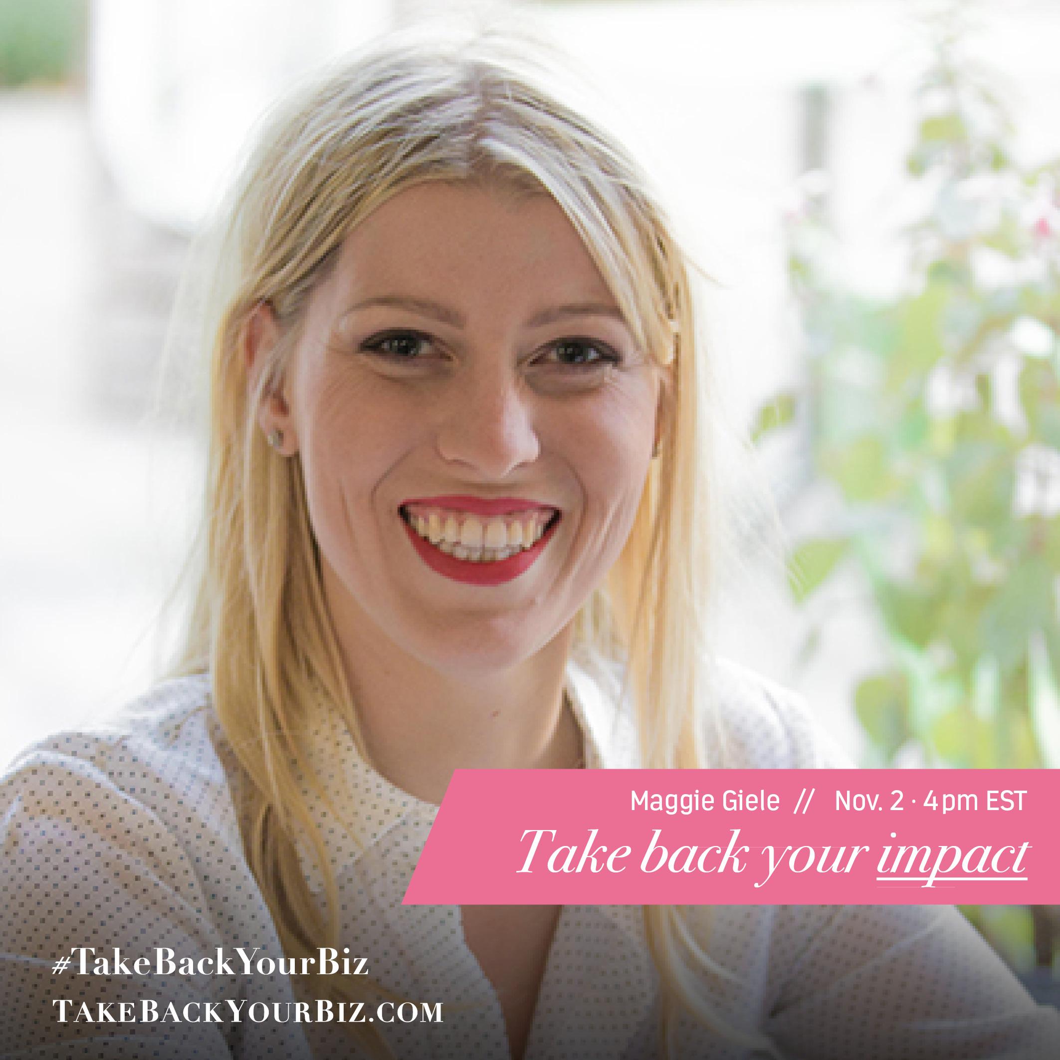 Take-Back-Your-Biz-Speakers-Maggie-Giele