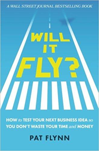 Will it Fly Pat Flynn