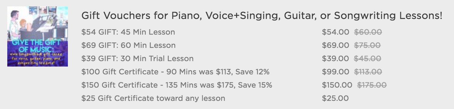 Gift Packages start at $25. Save 10-15% on Piano, Voice, Songwriting, Guitar, and Trumpet lessons in Los Angeles.