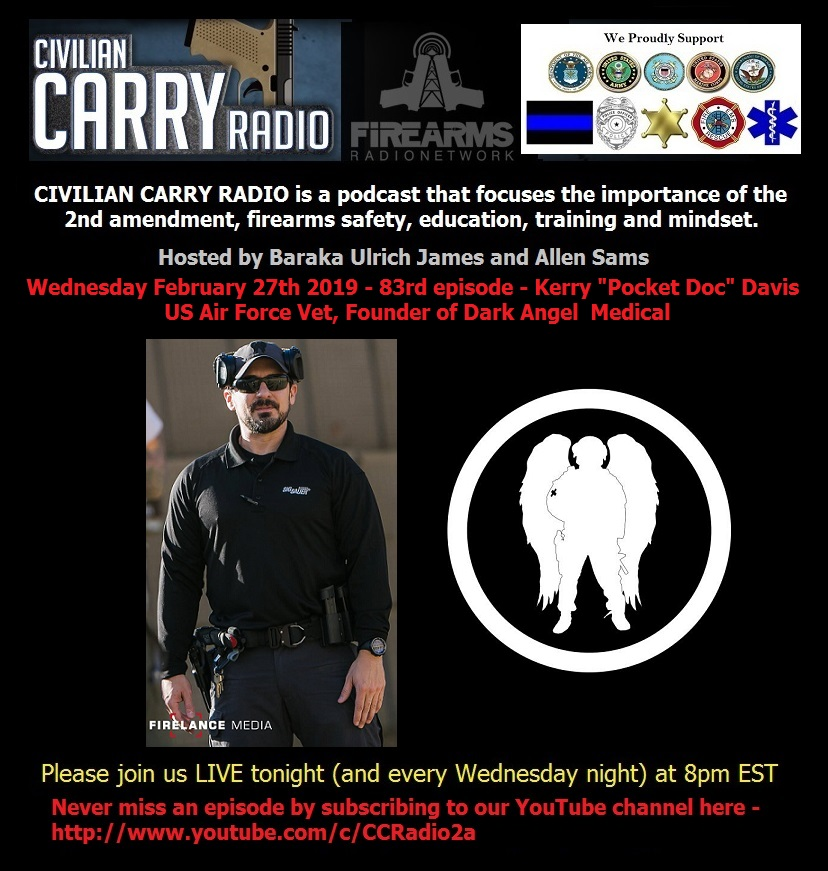 Civilian Carry Radio 083 - Kerry Pocket Doc Davis US Air Force Vet, Founder of Dark Angel Medical.jpg