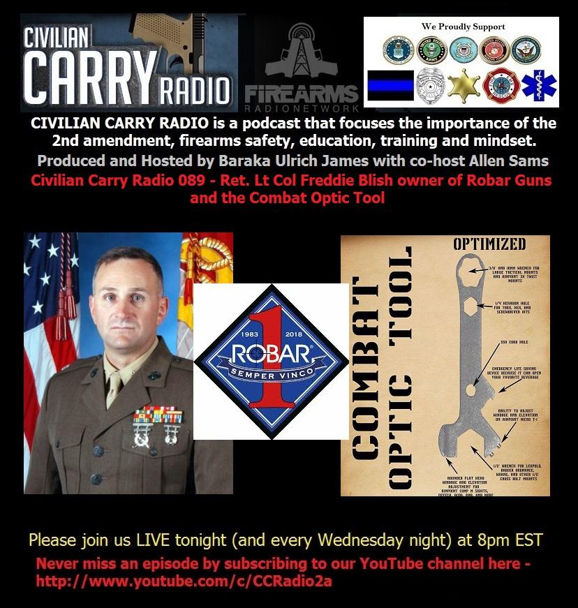 Civilian Carry Radio 089 - Ret. Lt Col Freddie Blish owner of Robar Guns.jpg