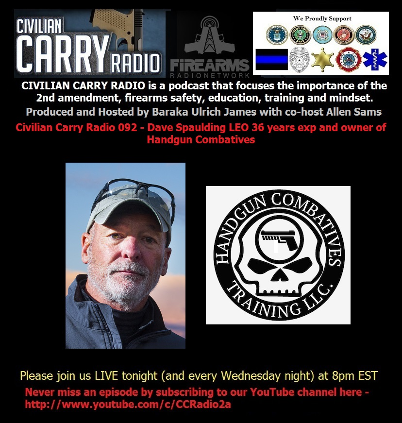 CCR 092  Dave Spaulding LEO 36 years exp, and owner of Handgun Combativ.jpg