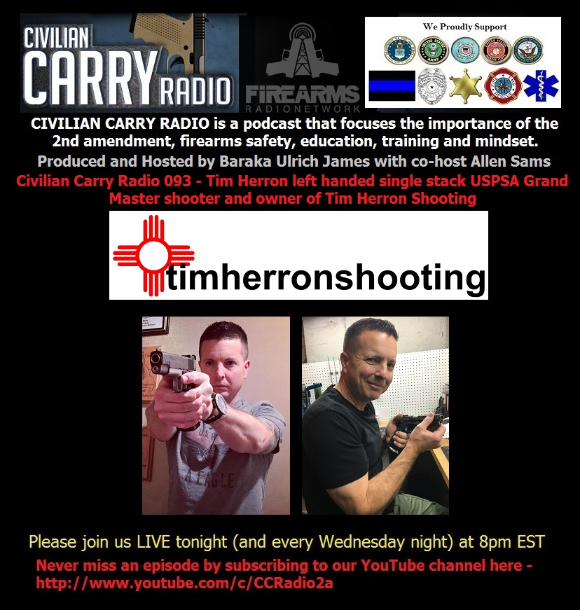 Civilian Carry Radio 093 - Tim Herron left handed single stack.jpg