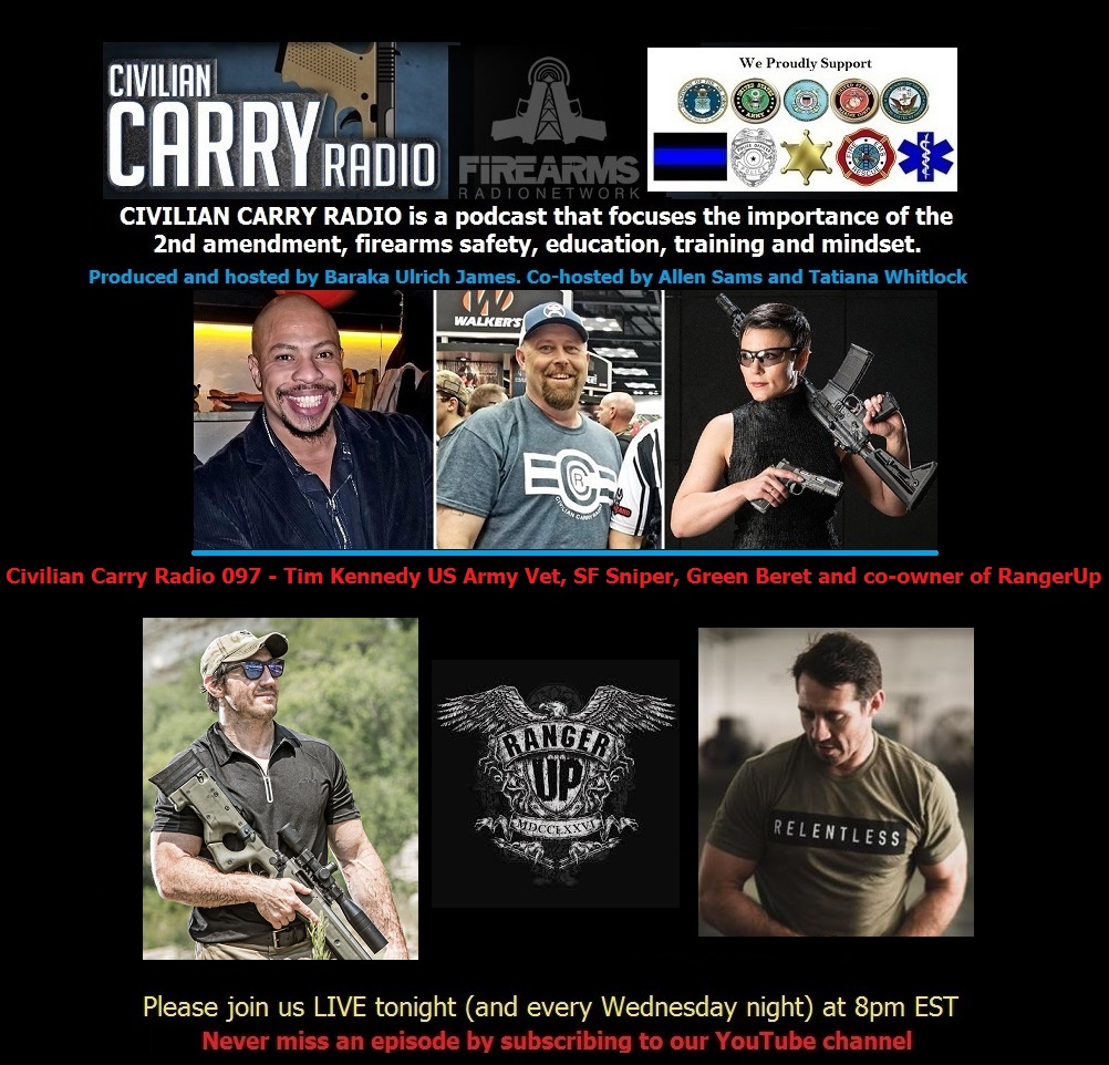 Civilian Carry Radio 097 - Tim Kennedy US Army Vet, SF Sniper, Green Beret and co-owner.jpg