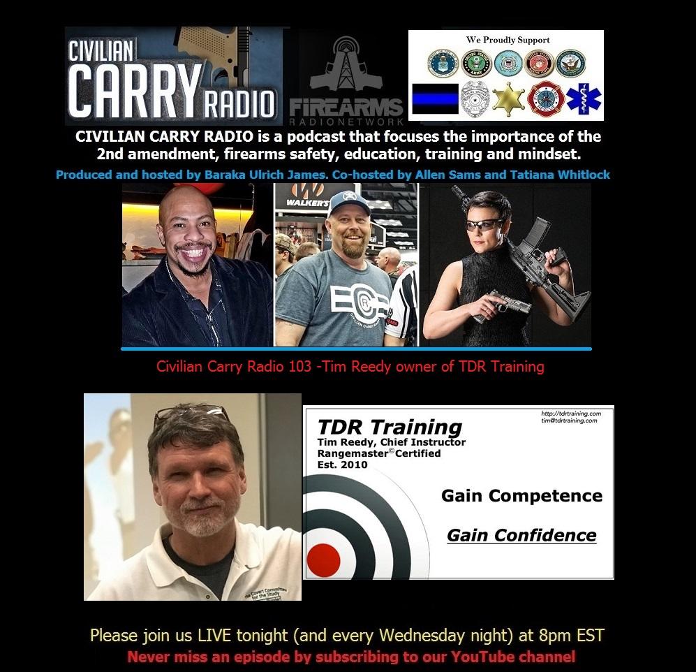 Civilian Carry Radio 103 -Tim Reedy owner of TDR Training.jpg