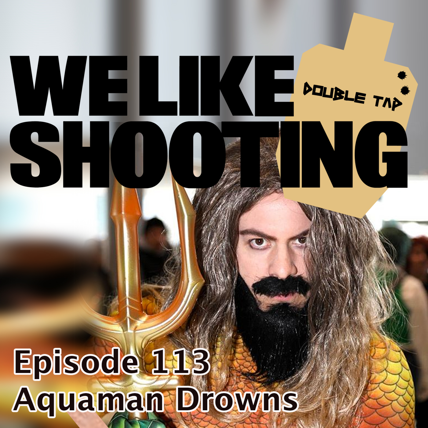 WLS Double Tap 113 - Aquaman Drowns.jpg