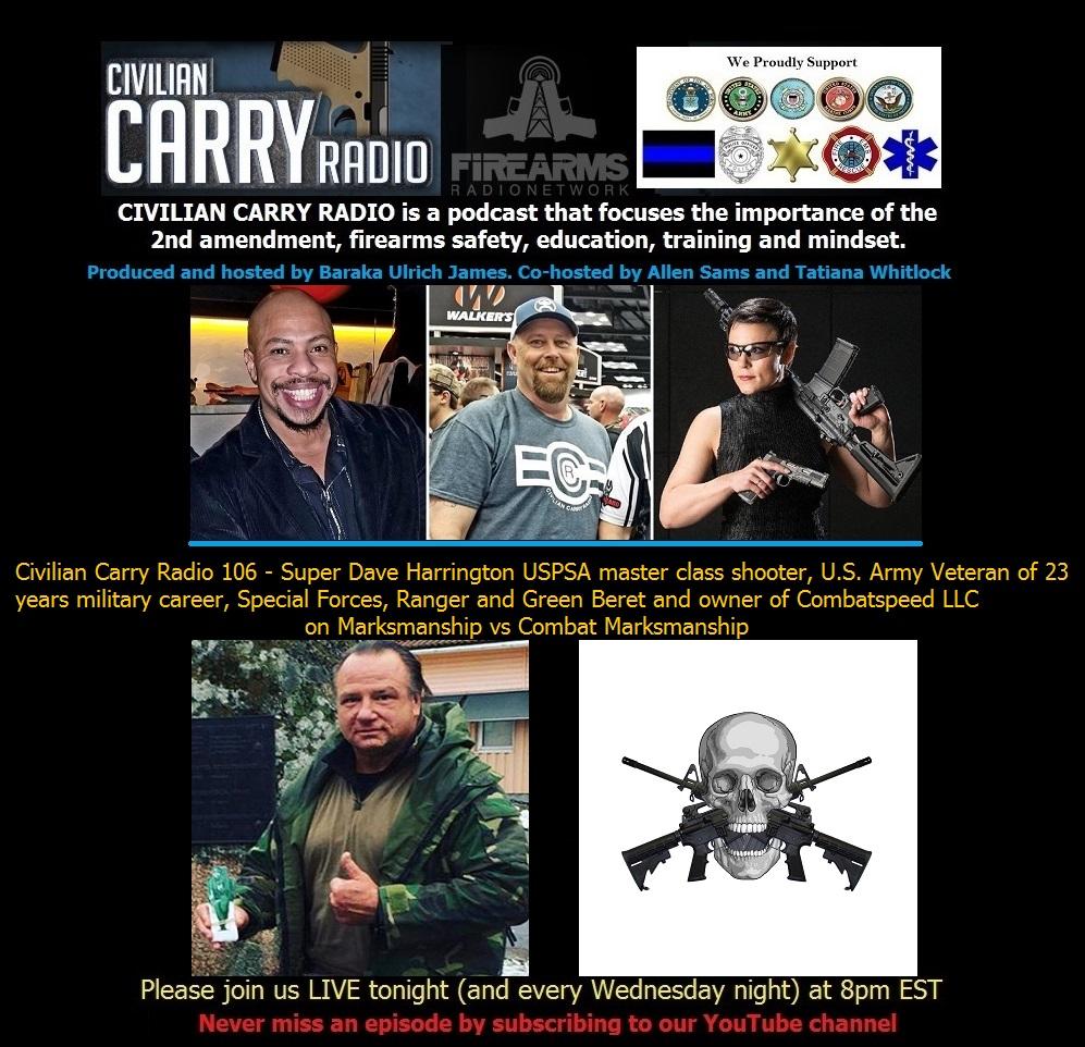 Civilian Carry Radio 106 - Super Dave Harrington.jpg