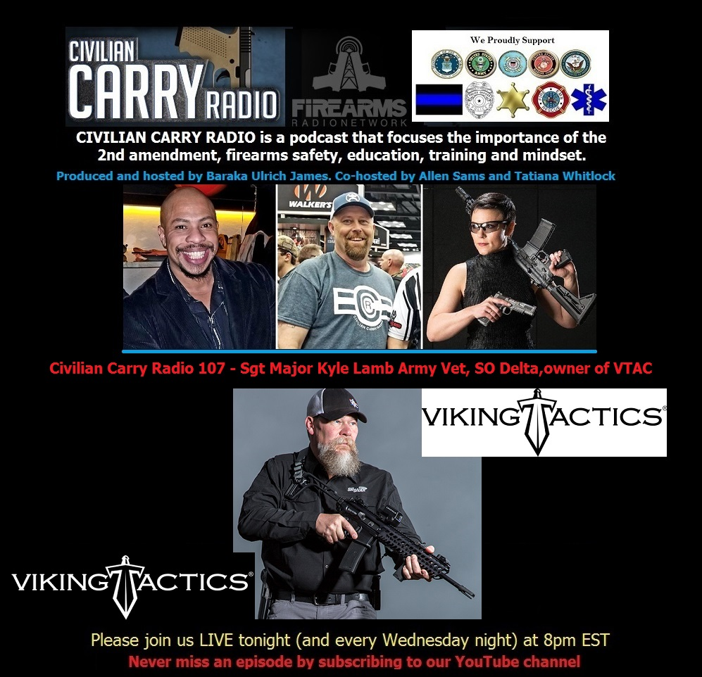 Civilian Carry Radio 107 - Sgt Major Kyle Lamb Army Vet, SO Delta,owner of VTAC.jpg
