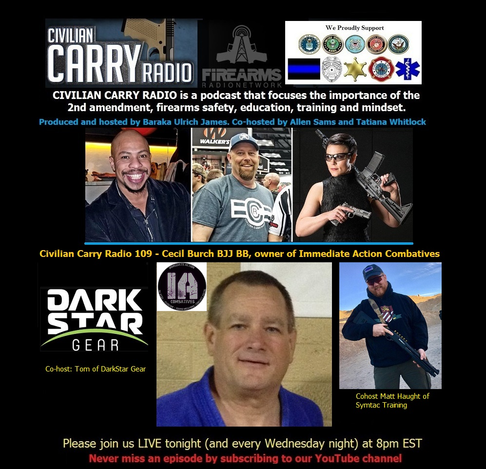 Civilian Carry Radio 109 - Cecil Burch BJJ BB, owner of Immediate Action Combatives.jpg
