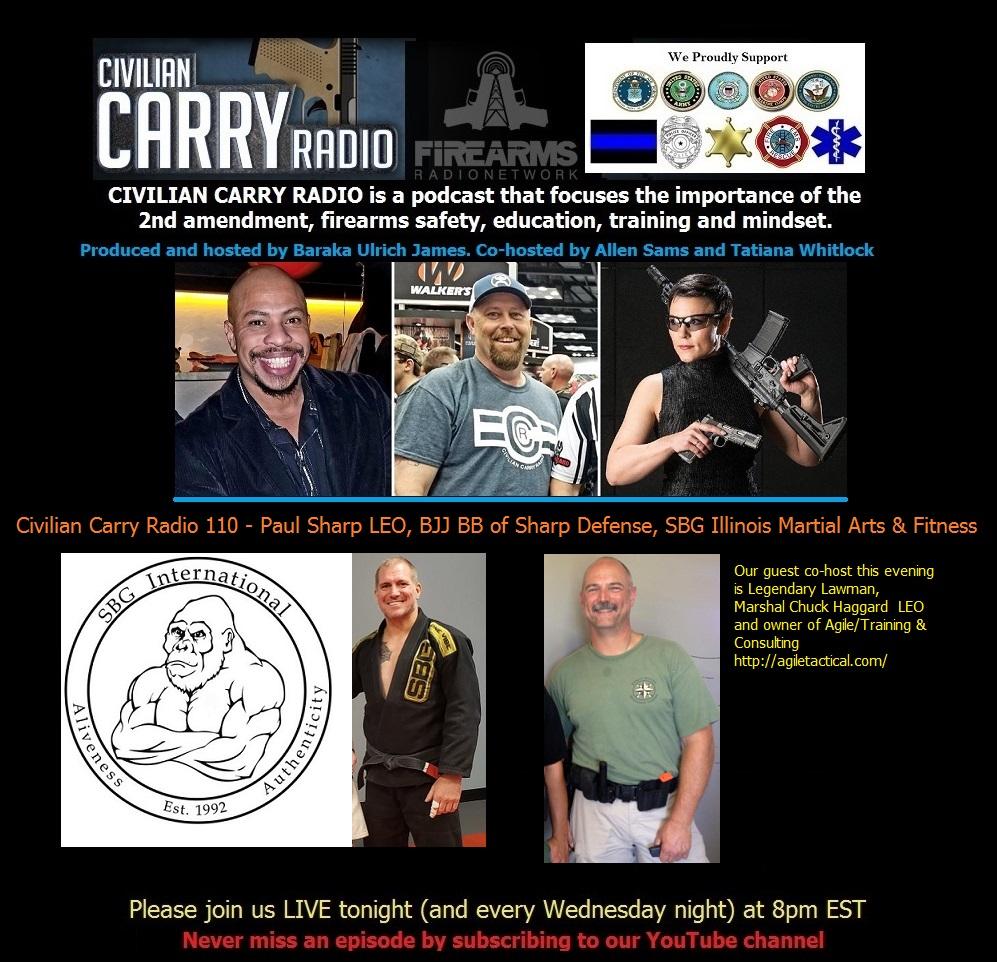 Civilian Carry Radio 110 - Paul Sharp LEO, BJJ BB of Sharp Defense, SBG Illin.jpg