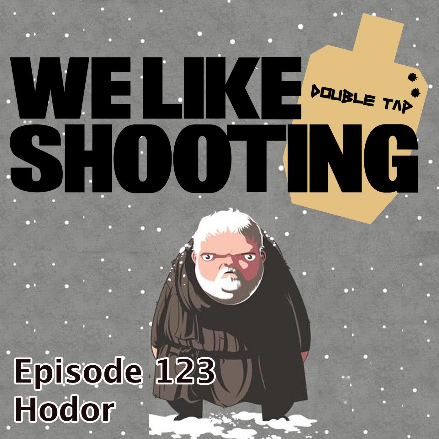 WLS Double Tap 123 - Hodor.jpg