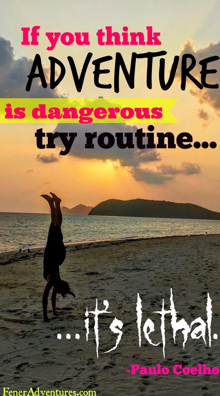 RoutineIsLethal Travel Quote