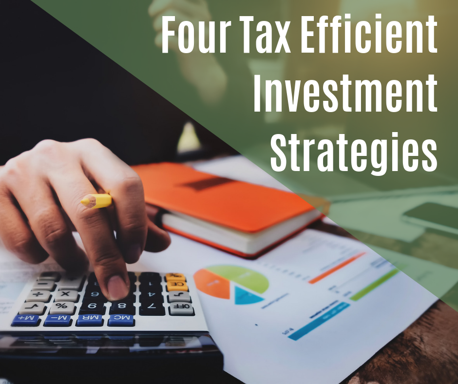 4 tax efficient investment strategies.png