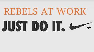 REBELS Just Do It.jpg