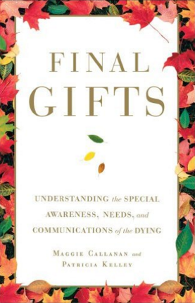 Final Gifts, recommending reading from Healing Touch Transitions