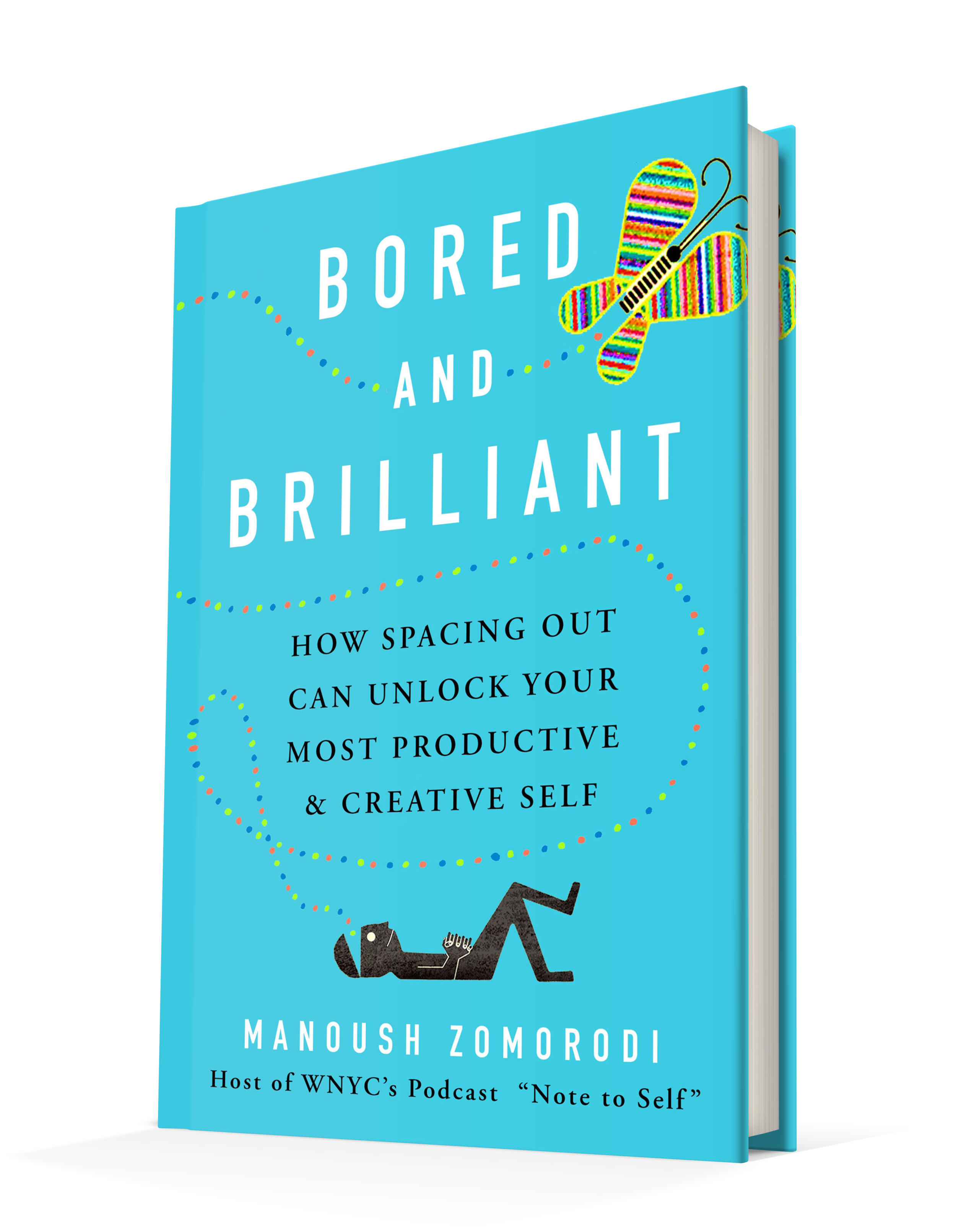 - Has your smartphone become your BFF? Do you feel bored when you're not checking Facebook or Instagram? Bored and Brilliant: How Spacing Out Can Unlock Your Most Productive and Creative Self explains the connection between boredom and original thinking, and explores how we can harness boredom's hidden benefits to become our most productive selves.