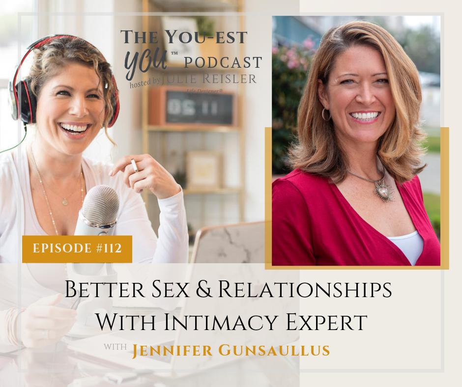 Better Sex & Relationships With Intimacy Expert, Jennifer Gunsaullus.png