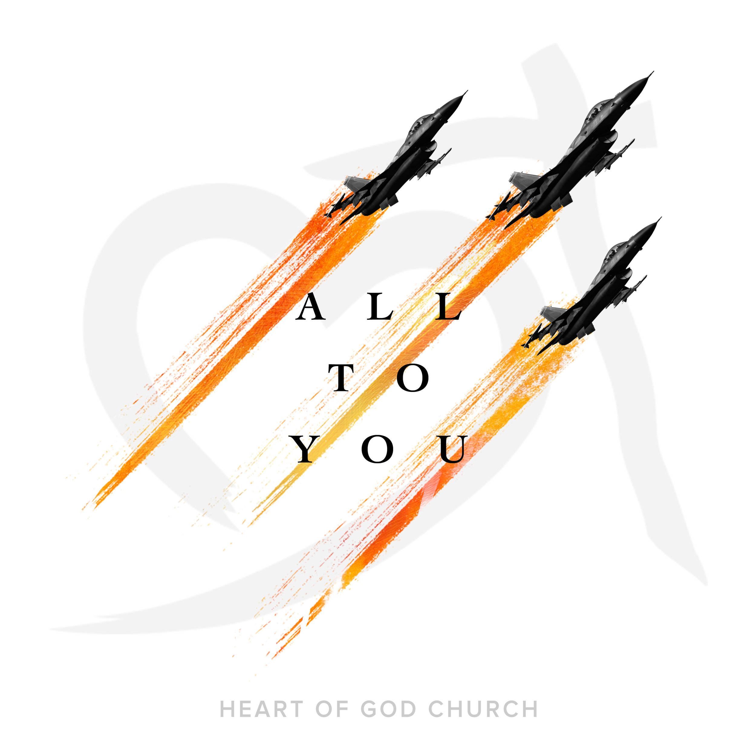 Heart of God Church_ All To You Single_3000x3000_web2.jpg