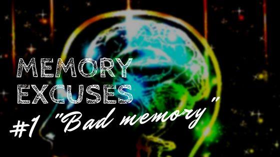 Memory Excuses.jpg