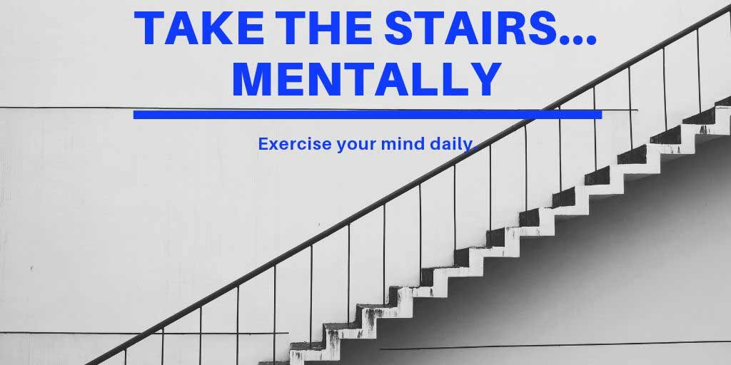 Take-The-Stairs...-Mentally-S.jpg