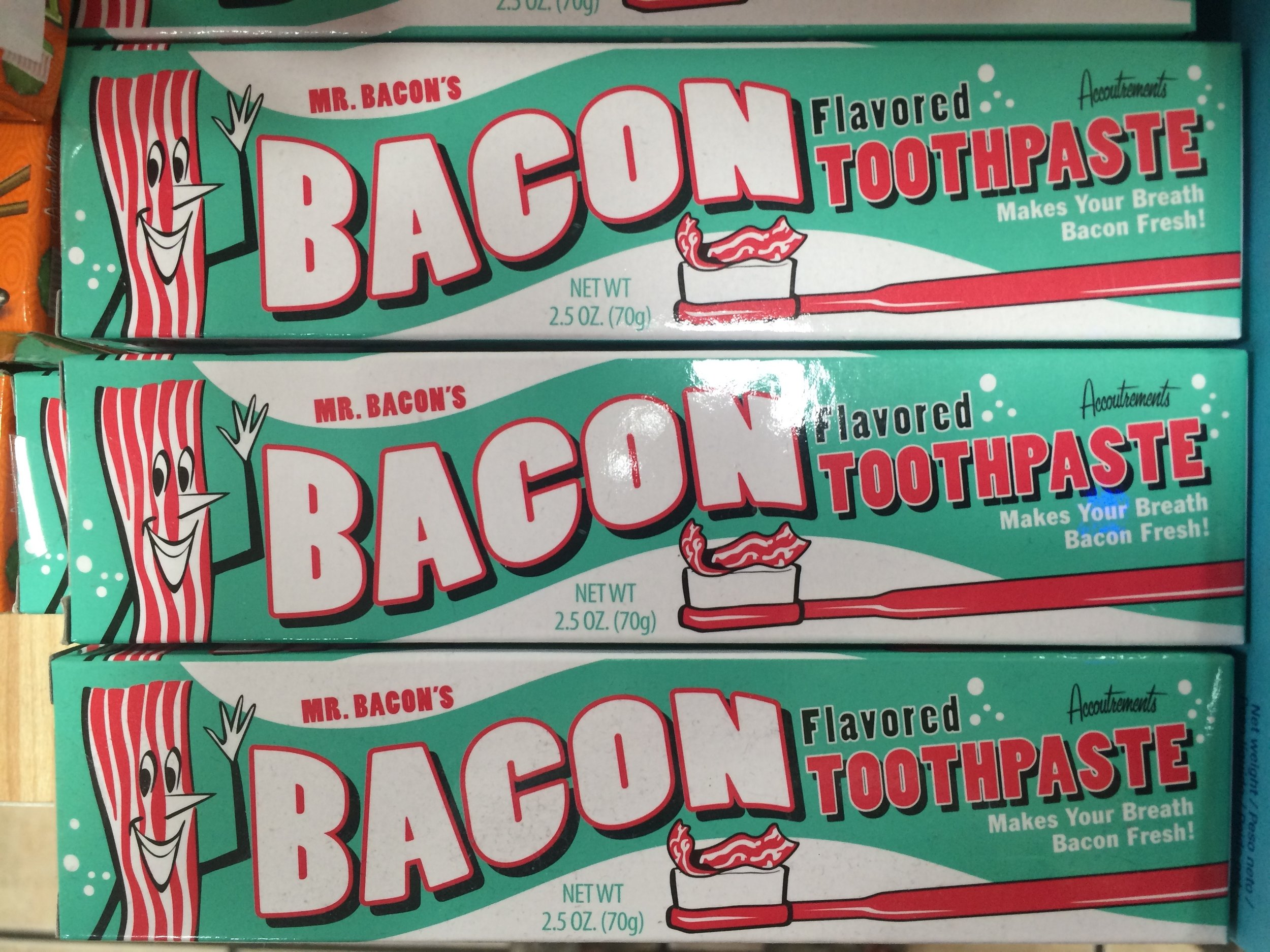 Baker Bacon Toothpaste - no, I didn't try it, or eat it.