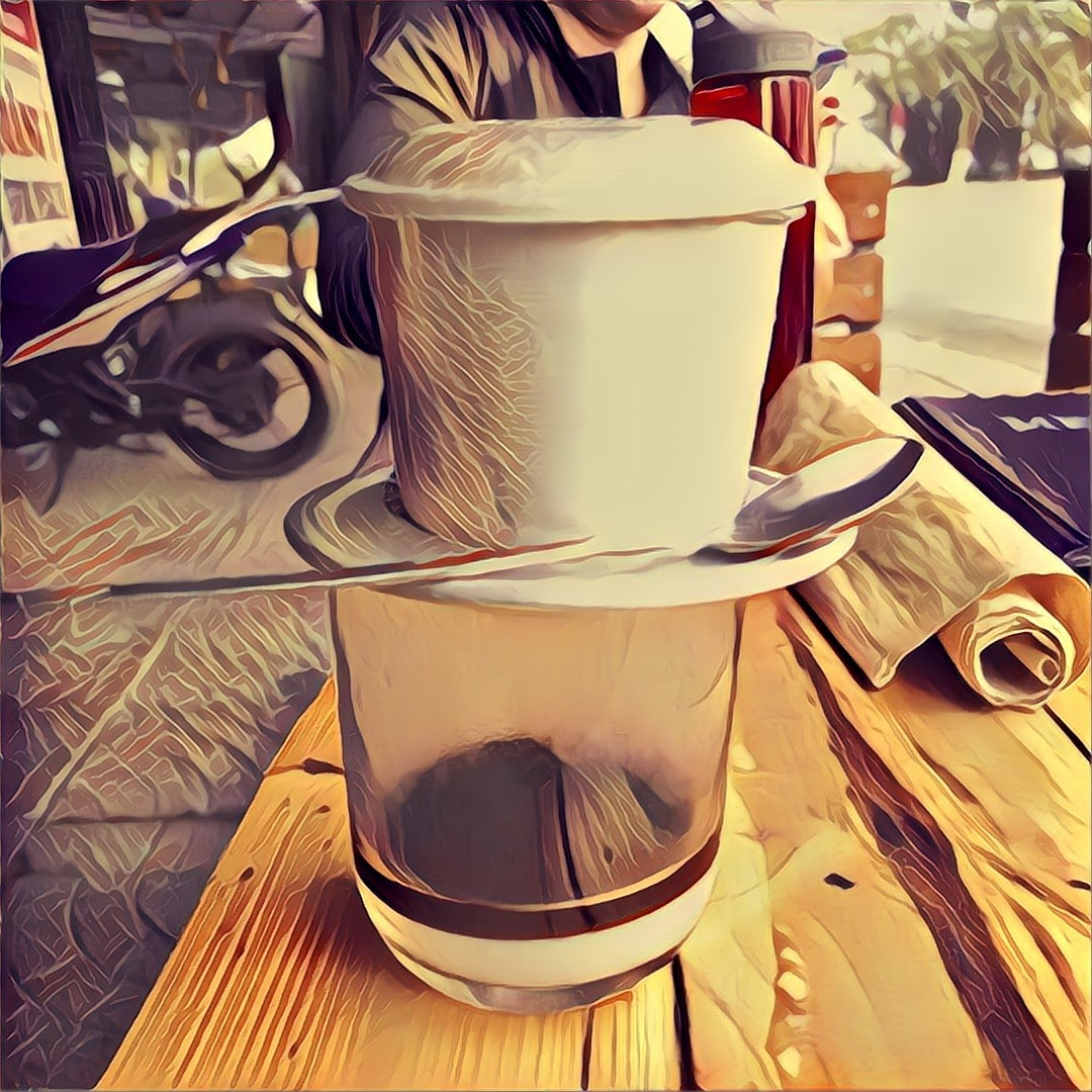 Many of the photos in our Vietnam blog posts I have stolen from Bri, Marie and Chip- thanks guys! I think this one is a Prisma creation from Chip while he is waiting for his coffee to filter on top of that sweet and condensed milk. Yum!