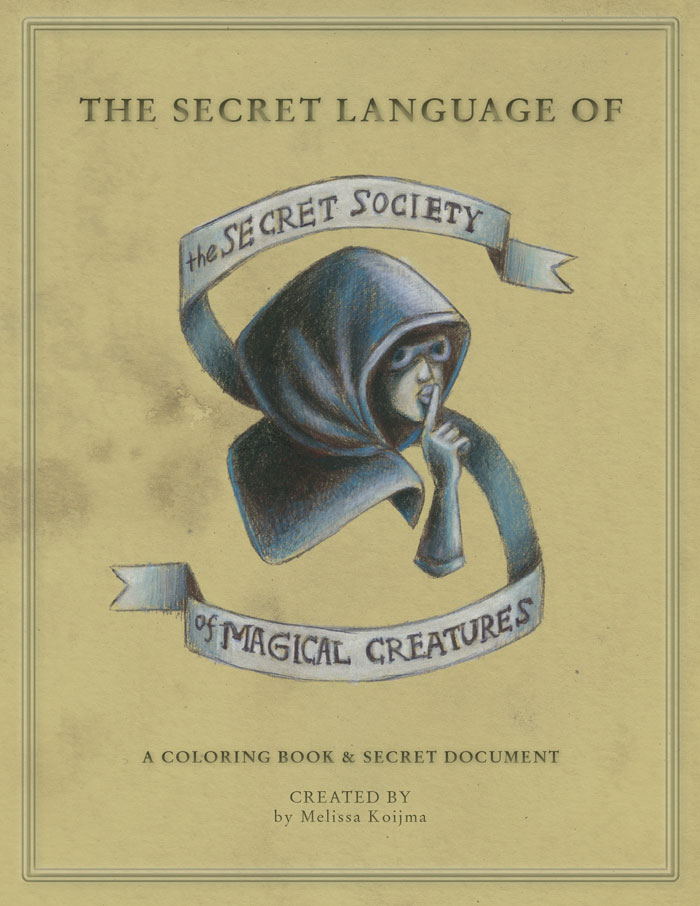 THE SECRET LANGUAGE COLORING BOOK IS SOLD AT THIS SECRET LINK