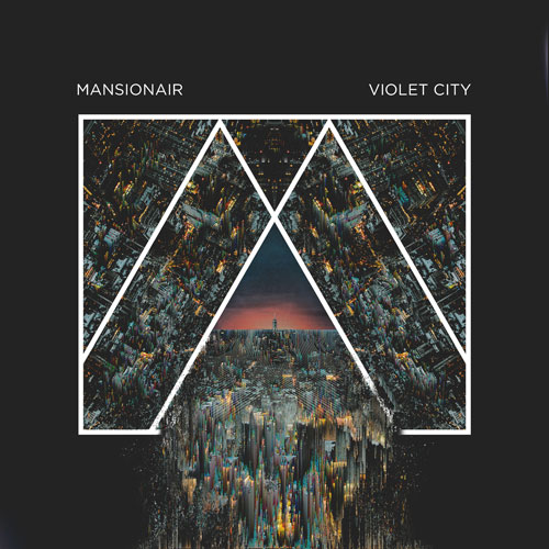 Mansionair_Violet-City-500.jpg