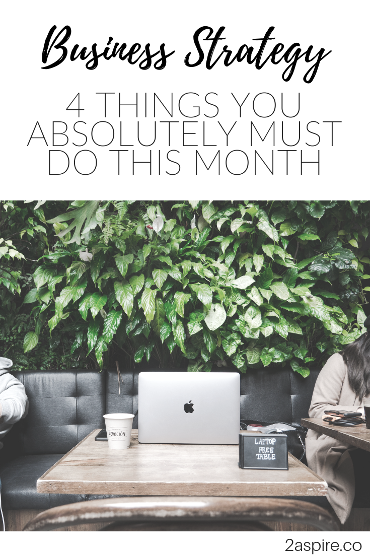4 Things You Absolutely Must Do This Month