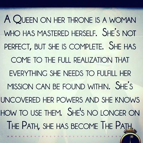 Definition of a Queen. I feel this.  #wakingup #queen #awakening #ownit #purpose #innerpeace