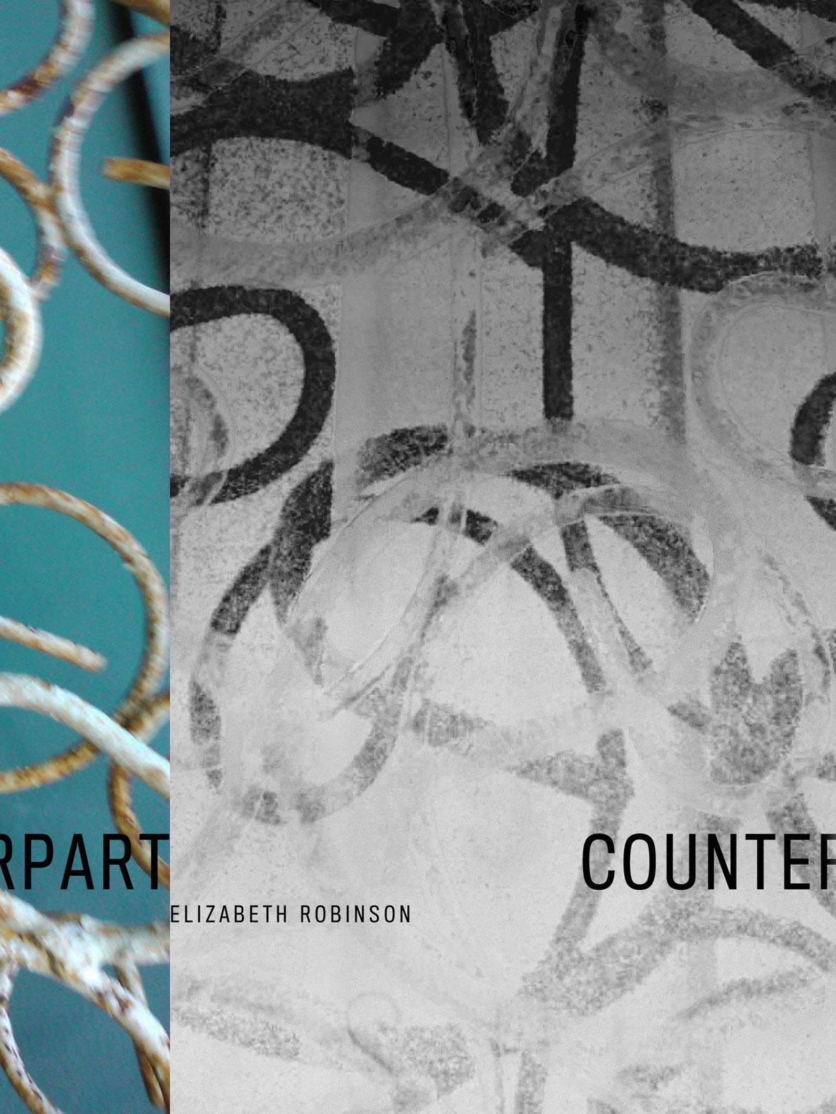 Elizabeth Robinson's Counterpart (Ahsahta Press, 2012)