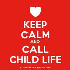 Keep Calm and Call Child Life.jpg