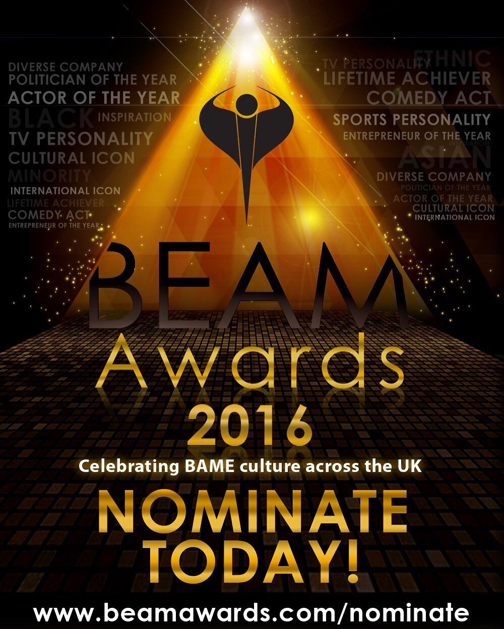 HUGE NEWS - I've been nominated for The Inspiration of the Year Award at The BEAM Awards 2016. The ceremony will be televised on ITV1 and hosted by the legendary Sir Trevor MacDonald OBE and Miss Alesha Dixon. The glittering ceremony will be held at The London Palladium on Wednesday 12th October 2016 and will highlight influential figures in the world of Celebrity, Sport, Film, Music, Journalism, Politics and Business, and promises to profile, empower and acknowledge their extraordinary feats.  The countdown for nominations begins as submissions close on Friday 22nd July. Voting will open for two weeks on Monday 01st August 2016 allowing the nation to decide their favourite BAME icons. The finalists of each award category will be announced shortly after this date.  Thank you for all those that have already sent through a nomination but if you'd like to nominate for me please visit:  http://www.beamawards.com/inspiration/