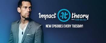 Impact Theory Tom Bilyeu