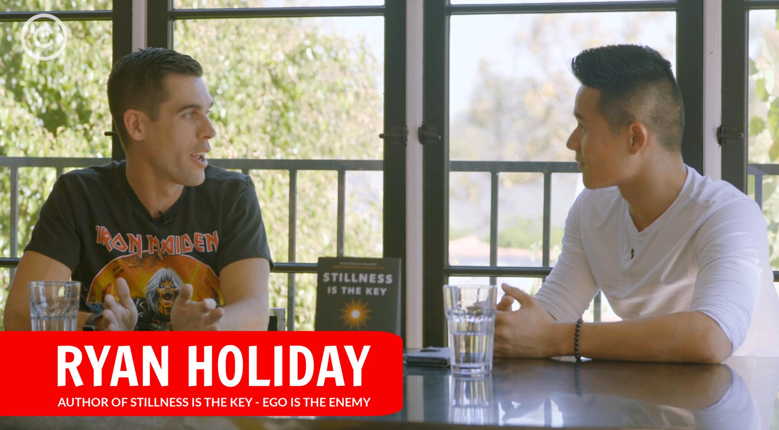 Ryan Holiday Stillness Is The Key