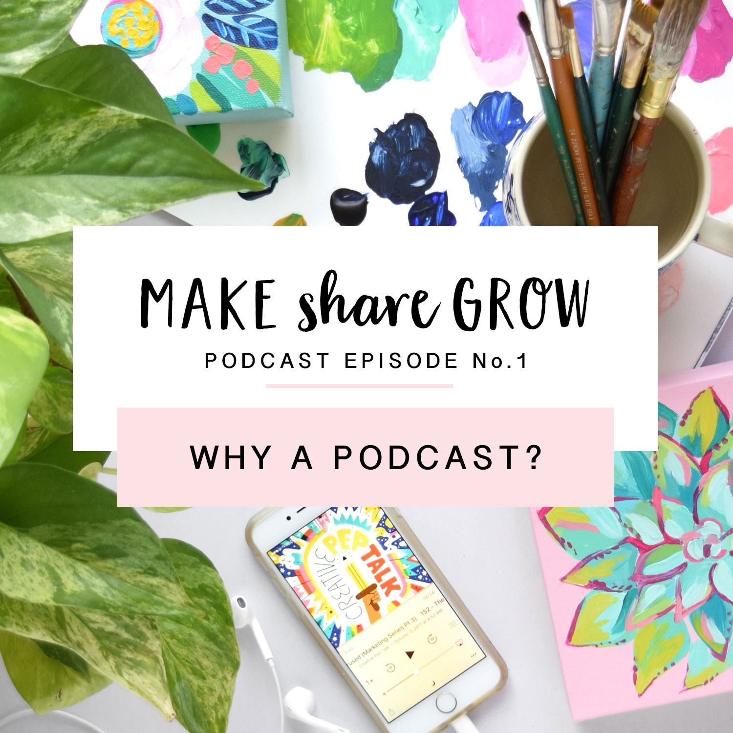 Make-Share-Grow-Podcast-Episode-1-art.jpg