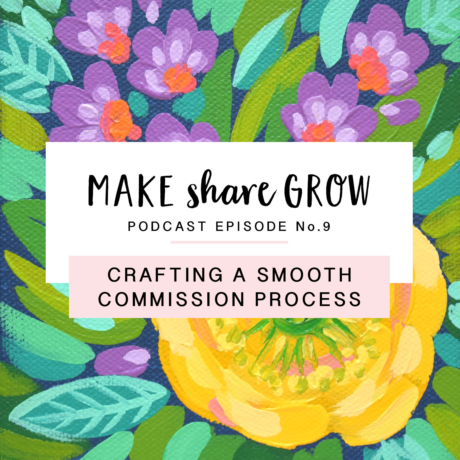 Make-Share-Grow-Podcast-Episode-9-art.jpg