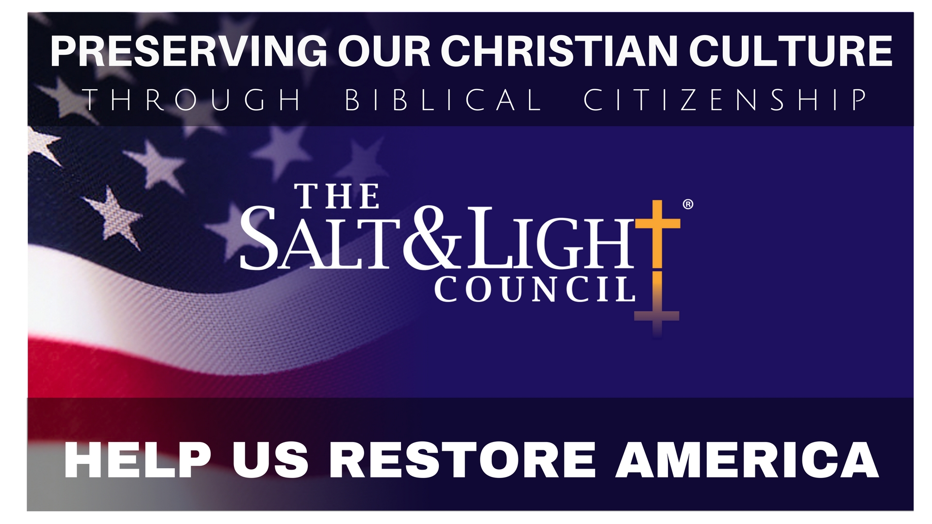 Help Us Restore America - The Salt & Light Council