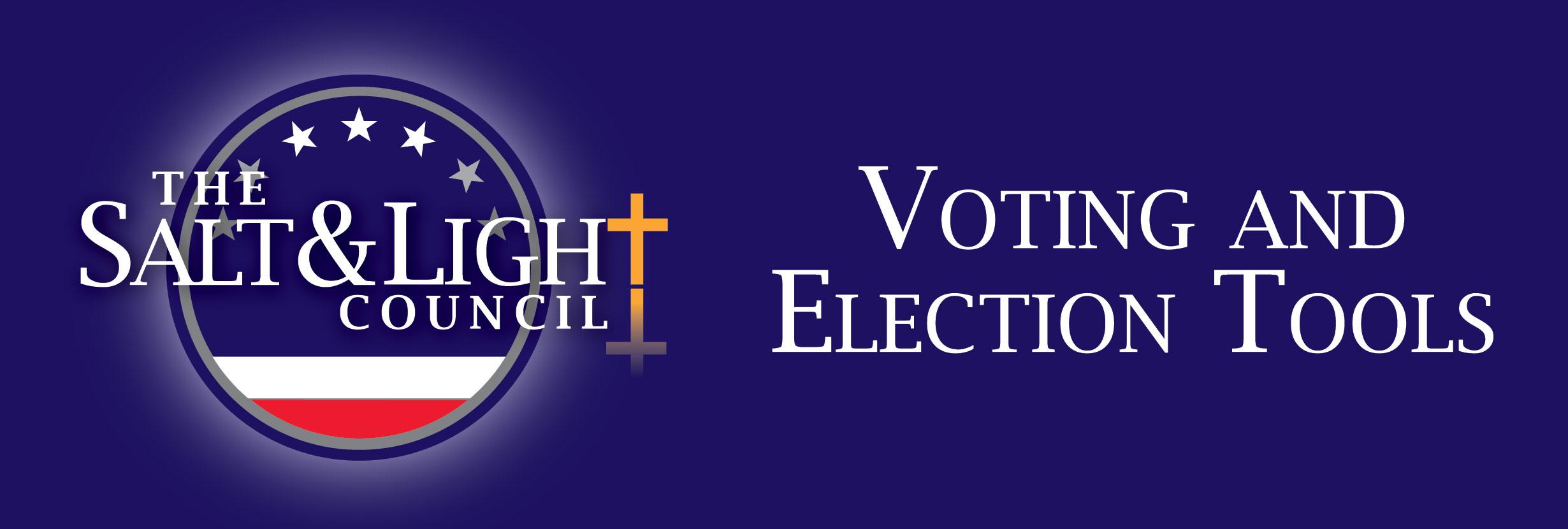 The Salt & Light Council Voting & Election Tools