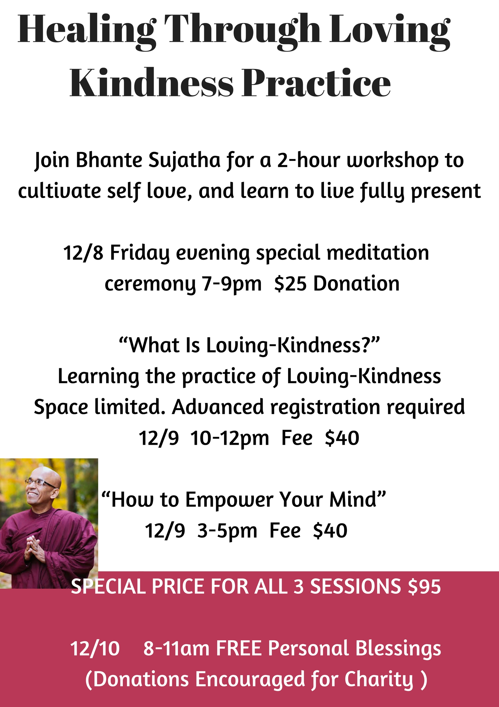 Copy of Healing Through Loving Kindness Practice with Bhante SujathaConnect with your natural healing power with the gentle guid.jpg