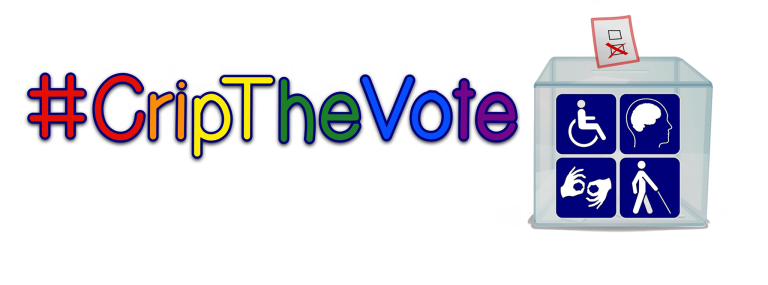 #CripTheVote logo, letters in rainbow colors, to the right a picture of a ballot box with four accessibility symbols on the front
